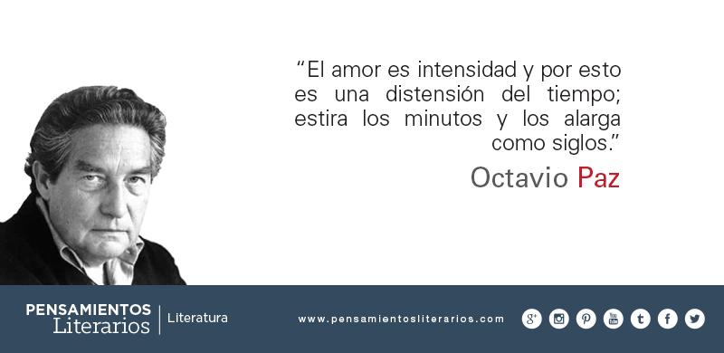 Pensamientos Literarios Octavio Paz Sobre El Amor Y El