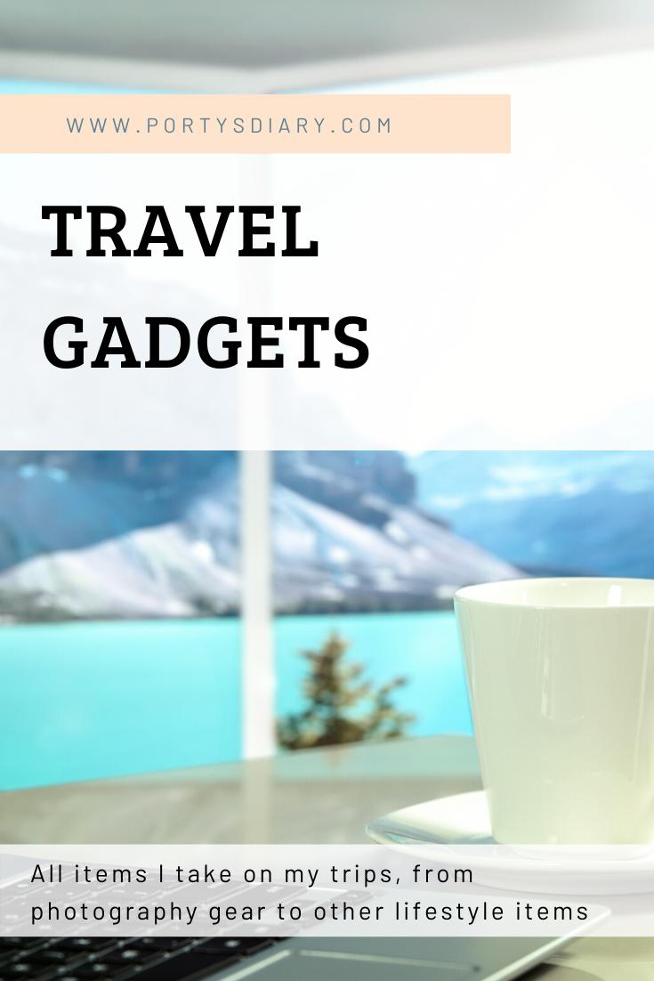 Tech gadgets I take on travels.