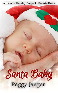 SANTA BABY ( A DIckens Holiday Prequel - Dorrit's Diner) book promotion sites by Peggy Jaeger