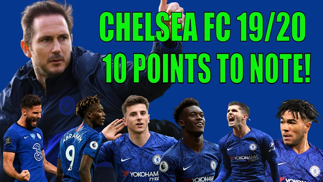 CHELSEA S SEASON REVIEW 19/20 | BEYOND EXPECTATIONS | 10 IMPORTANT POINTS TO NOTE.