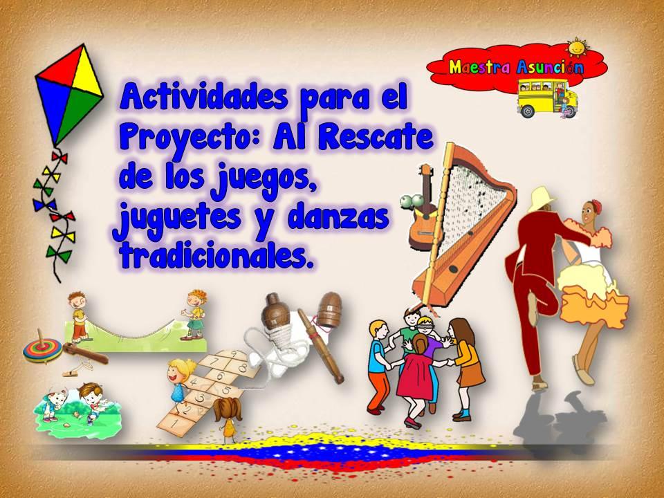 Maestra Asuncion Actividades Para El Proyecto De Danzas Y Juegos