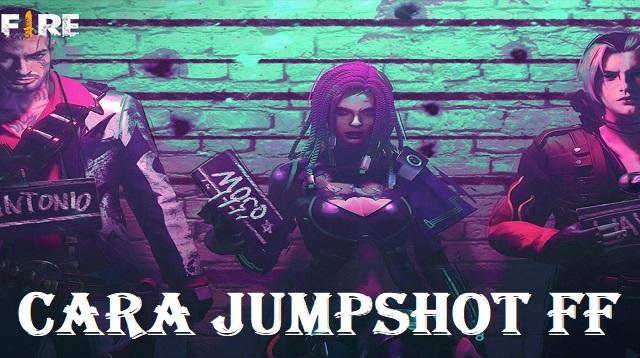 Cara Jumpshot FF