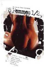 8 1/2 Women (1999) 8 femmes 1/2