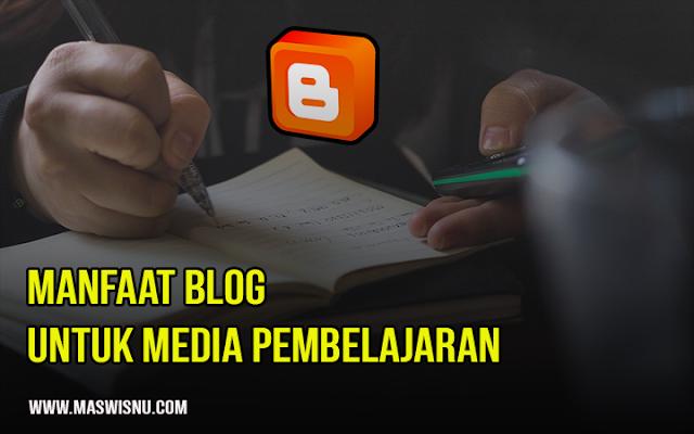 Manfaat Belajar Mengajar dengan Media Sosial Blog