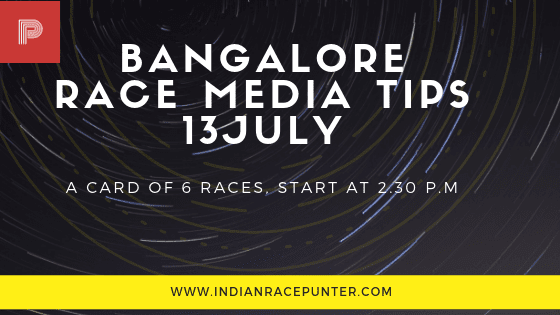 Bangalore Race Media Tips 13 July,  trackeagle, track eagle, racingpulse, racing pulse