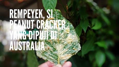 Kemriyiknya Rempeyek, Si Peanut Cracker yang Dipuji di Australia