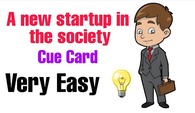 Talk about a new startups in the society cue card