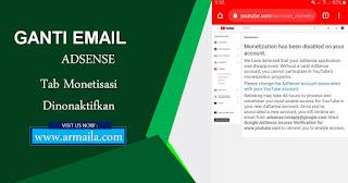 Cara Mengatasi Tab Monetisasi Dinonaktifkan Karena Ganti Email Adsense [ARMAILA]