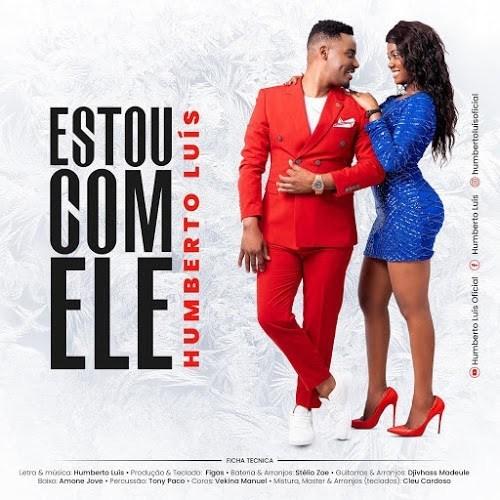 Humberto Luis - Estou Com Ele ( 2020 ) [DOWNLOAD]