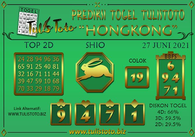 Prediksi Togel HONGKONG TULISTOTO 27 JUNI 2021