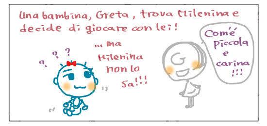Una bambina, Greta, trova Milenina e decide di giocare con lei! ... ma Milenina non lo sa!!! Come¥'e' piccola e carina!!!