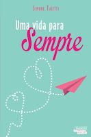 http://coisasdeumleitor.blogspot.com.br/2015/08/resenha-uma-vida-para-sempre-simone.html