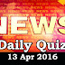 Daily Current Affairs Quiz - 13 Apr 2016