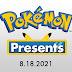 Todas as Novidades do Pokémon Presents de 18 Ago. 2021