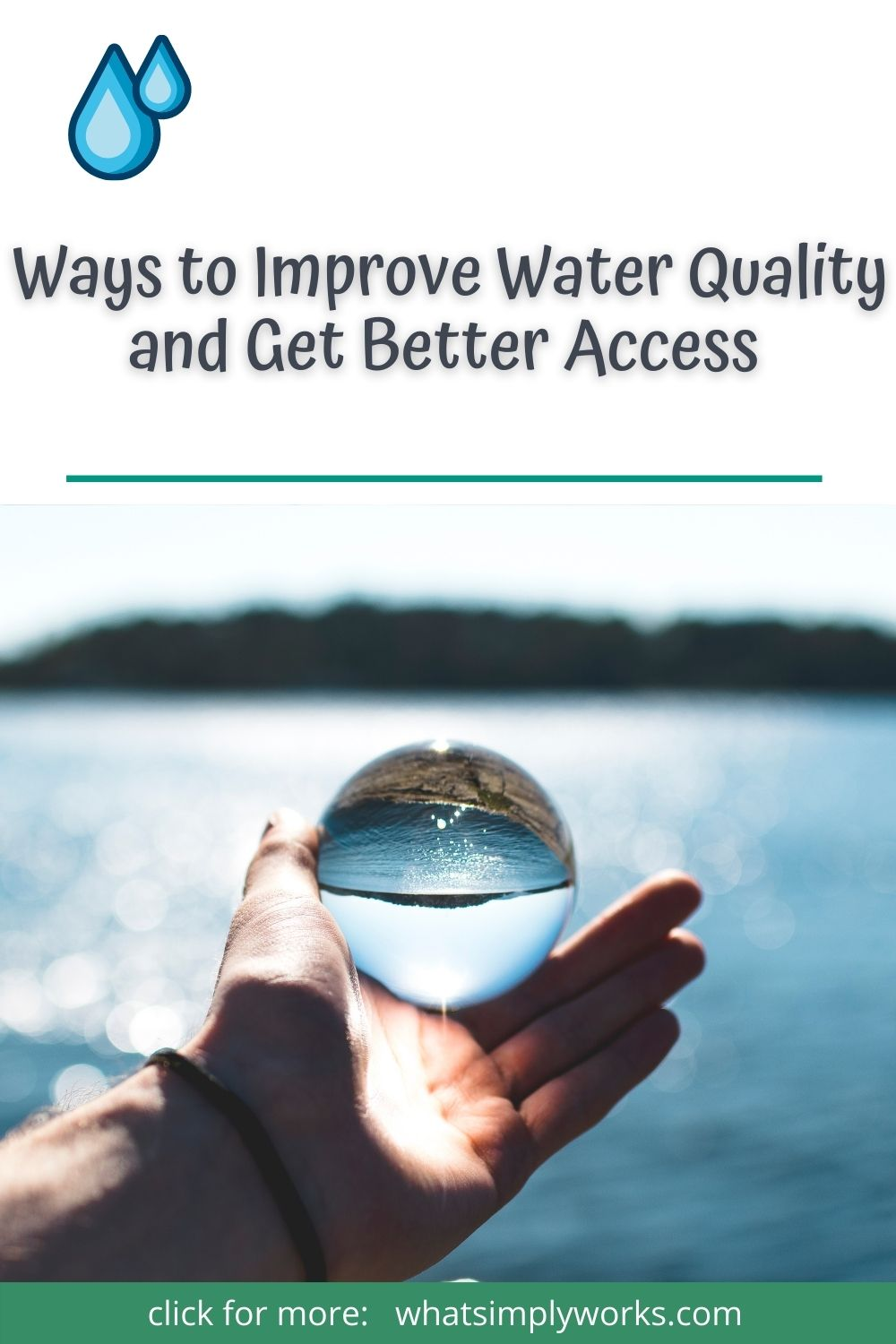 4 Top Ways to Improve Water Quality and Get Better Access to It