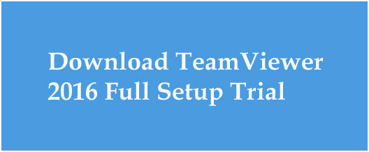 download teamviewer 2016 full setup