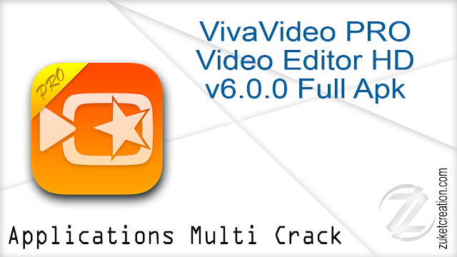 VivaVideo PRO Video Editor HD v6.0.0 Full Apk