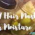 D.I.Y At Home Hair Mask for Moisture & Growth