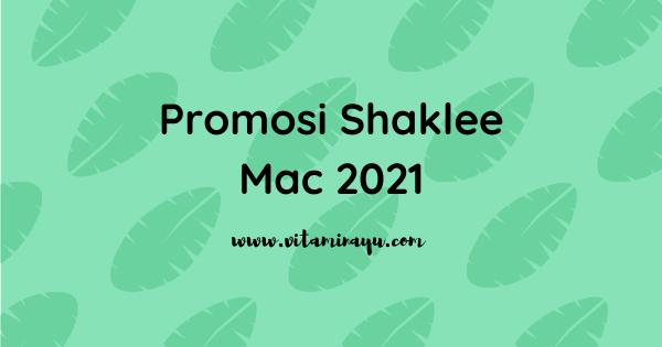 Promosi Shaklee Mac 2021
