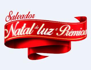 Cadastrar Promoção CDL Salvador Natal de Luz e Prêmios 2016