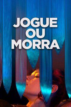 Jogue ou Morra Torrent – WEB-DL 720p/1080p Dual Áudio<