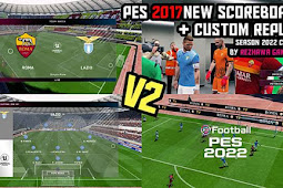 New Scoreboard 2022 Custum V2 - PES 2017