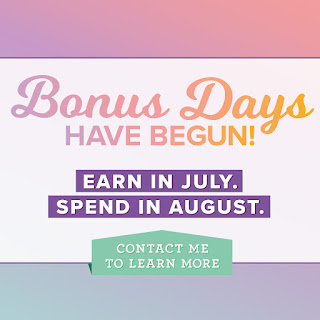 Stampin Up Bonus Days July 1 to July 31