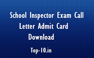 School Inspector Exam Call Letter Admit Card Download