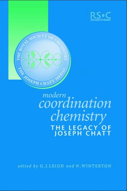 Modern Coordination Chemistry: The Legacy of Joseph Chatt in pdf
