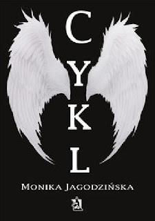 """""""Cykl"""" Monika Jagodzińska"""