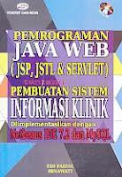 AJIBAYUSTORE  Judul Buku : Pemrograman Java Web (JSP, JSTL & Servlet) tentang Pembuatan Sistem Informasi Klinik Diimplementasikan dengan Netbeans IDE 7.2 dan MySQL Disertai CD Pengarang : Edi Faizal - Irnawati Penerbit : Gava Media