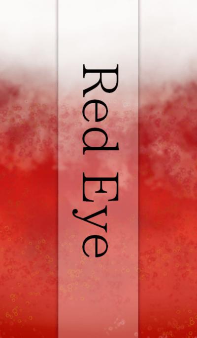 *Red Eye