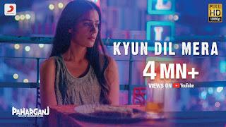 Kyun Dil Mera Lyrics in Hindi from Paharganj