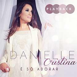 Inocência (Playback) - Danielle Cristina
