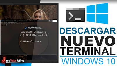 Descargar Nuevo Terminal Windows 10