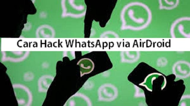 Cara Hack Whatsapp via Airdroid