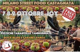 Street Food Castagnata 7-8-9 ottobre Milano