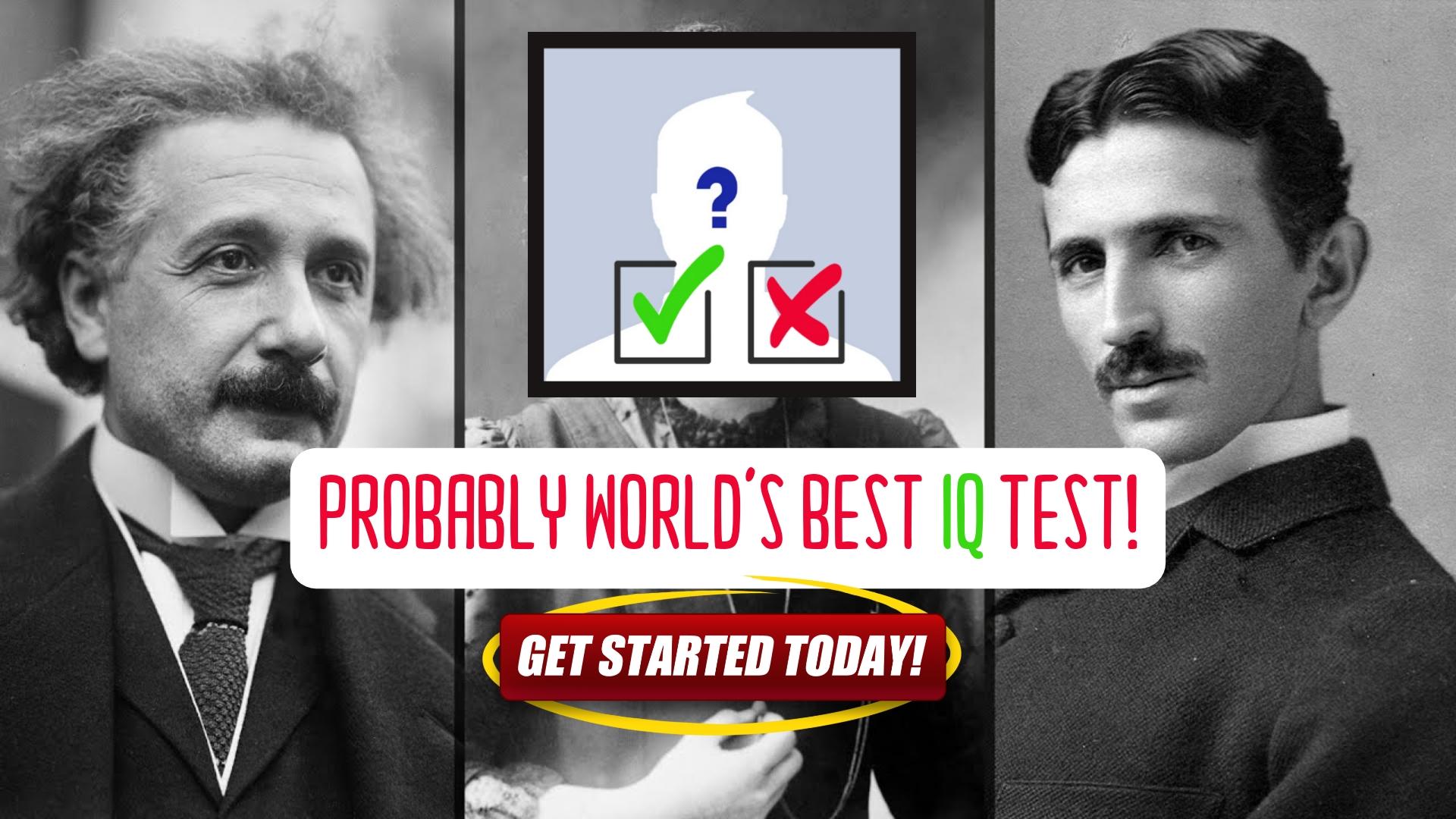 Probably World's Best IQ Test!