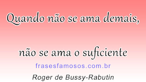 Frases de Roger de Bussy-Rabutin