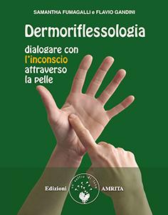 http://www.ilgiardinodeilibri.it/libri/__dermoriflessologia-samantha-fumagalli.php