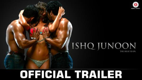 Ishq Junoon Movie Trailer