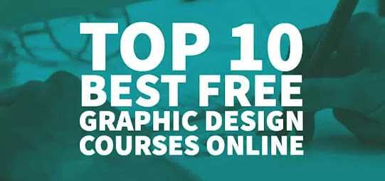 Ranking 10 Free Online Courses for Graphic Design.