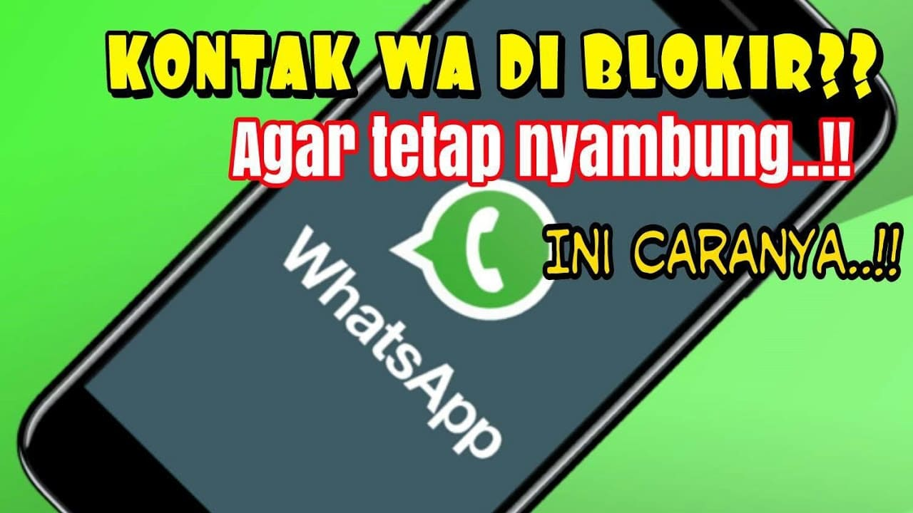 Cara Membuka Blokir Wa Orang Yang Memblokir Kita Tanpa Aplikasi Dengan Aplikasi Tanpa Ganti Nomor 2021 Cara1001