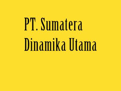 lowongan-kerja-pt-sumatera-dinamika-utama