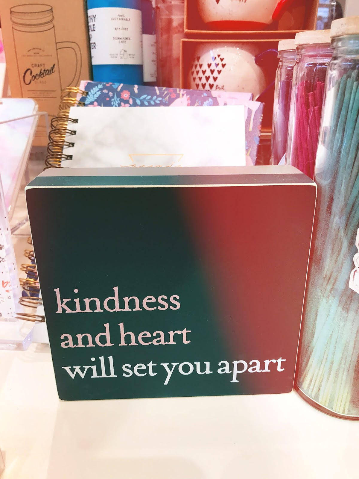 Kindness And Heart Will Set You Apart