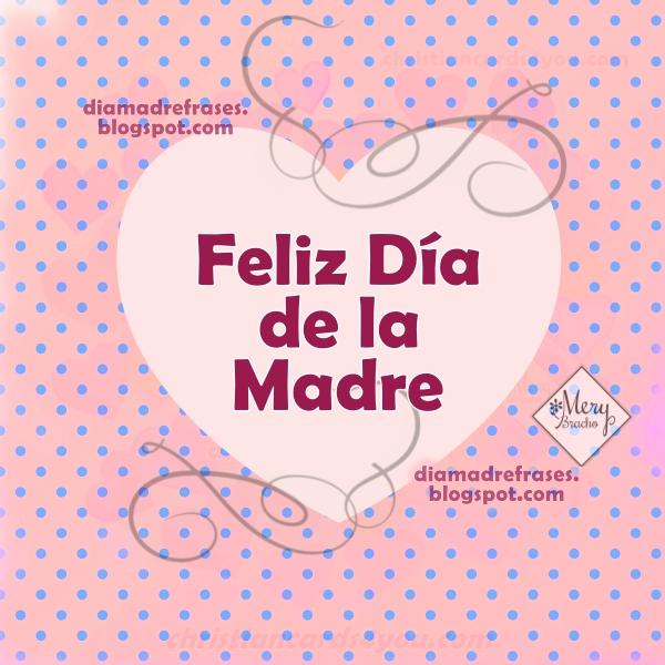Bonito video corto para el día de la madre, frases en video para desear un Feliz día de las madres por Mery Bracho.