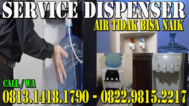 SERVICE DISPENSER GALON BAWAH DI PADEMANGAN - JAKUT WA. 0813.1418.1790 - 0822.9815.2217 SERVICE DISPENSER GALON ATAS PADEMANGAN - JAKUT
