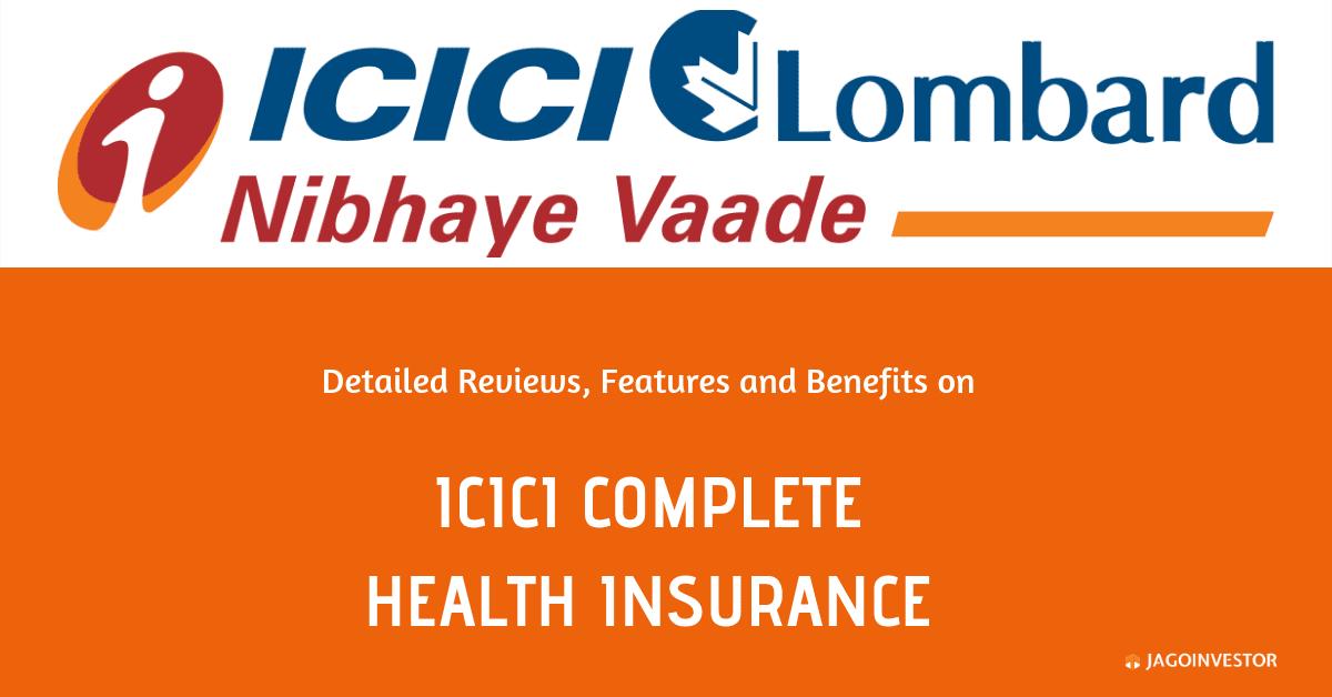 ICICI Lombard - Complete Health Insurance (CHI)