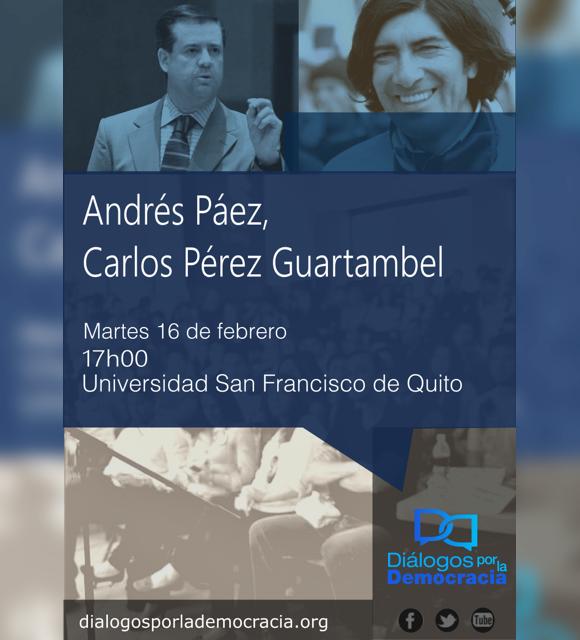 Andrés Páez y Carlos Pérez Guartambel analizarán la coyuntura económica desde la perspectiva social demócrata e indigenísta para el desarrollo del país, martes 16 de febrero, 17h00