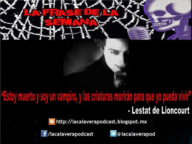 Frase de Lestat el vampiro